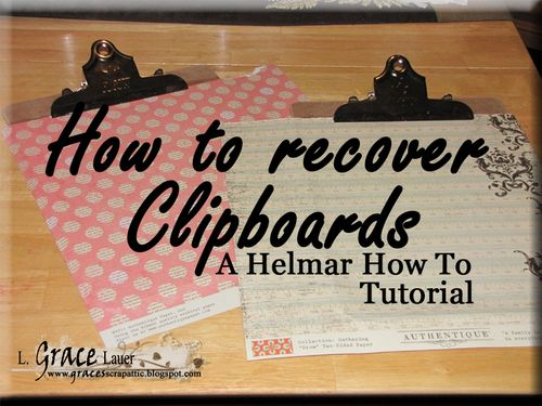 Blog Title photo Clipboard and decoupage Helmar L Grace Lauer