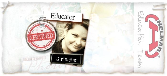 Certified Educator  - Helmar Grace