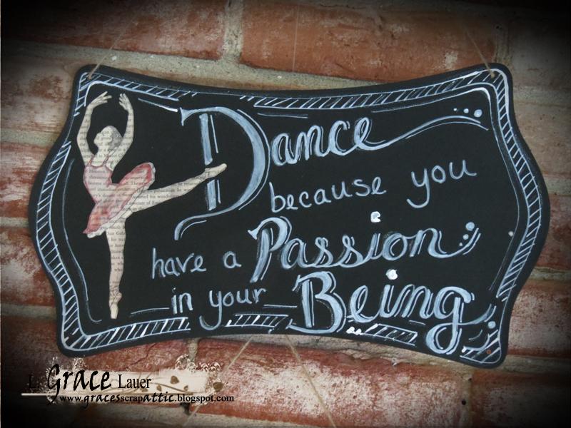 Dance Passion Being chalkboard plaque book art Grace lauer Helmar