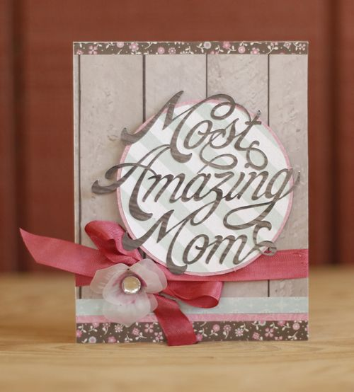 Amazing mom card